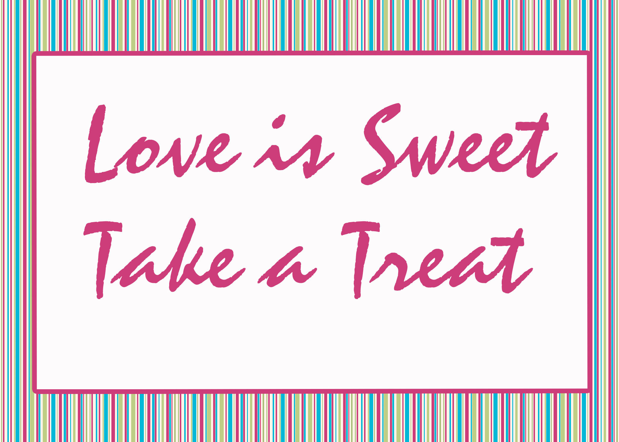 Love Is Sweet Strips