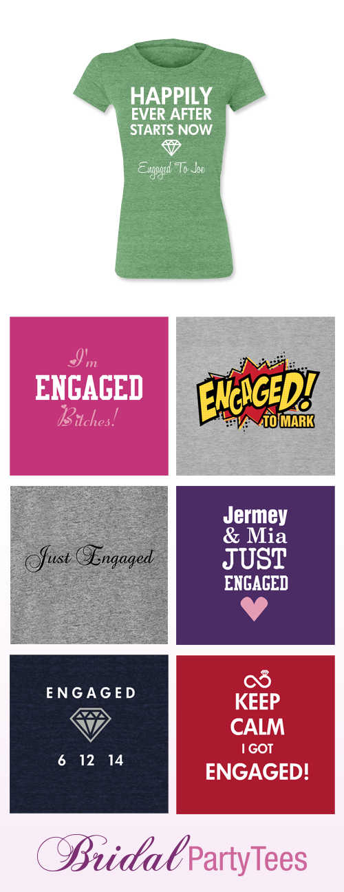 Just Engaged Shirts