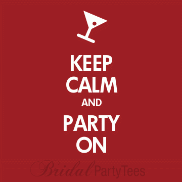 Keep calm bachelorette party shirts