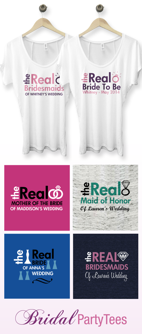 The Real Bride-To-Be and The Real Bridesmaids Shirts
