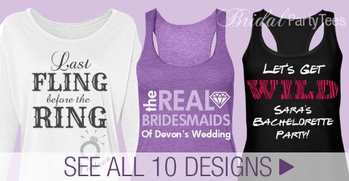 Top ten bachelorette party shirts sayings and slogans for Top 10 t shirt designs