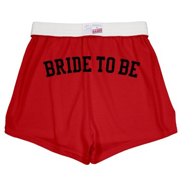 Bride To Be Shorts Junior Fit Soffe Cheer Shorts