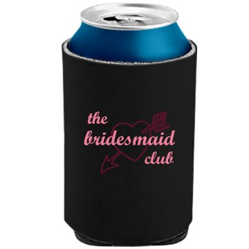 Bridesmaid Can Cooler The Official KOOZIE Can Kooler