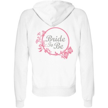Bride To Be Hoodie Junior Fit Bella Fleece Raglan Zip Hoodie